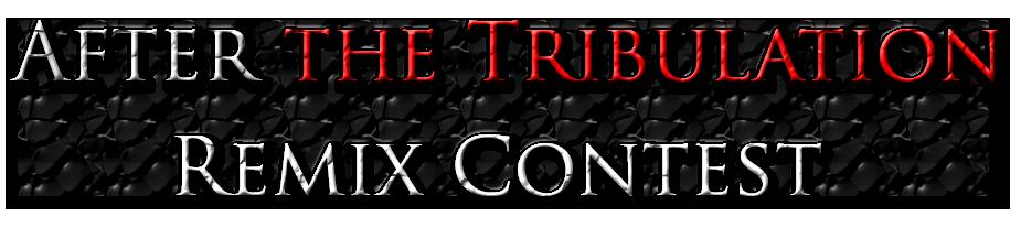 after-the-tribulationremixcontest